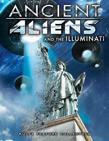Ancient Aliens and the Illuminati