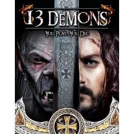 13 Demons You Play...You Die