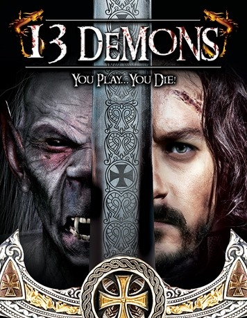 13 Demons You Play...You Die