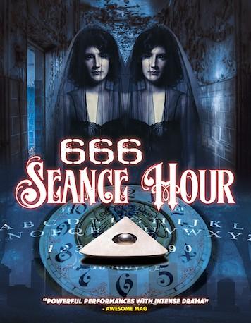 666: Seance Hour