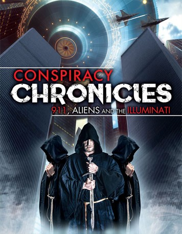 Conspiracy Chronicles, 9/11, Aliens and the Illuminati