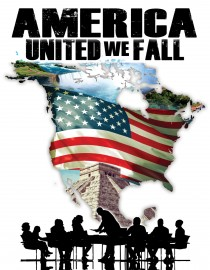 AMERICA: United We Fall