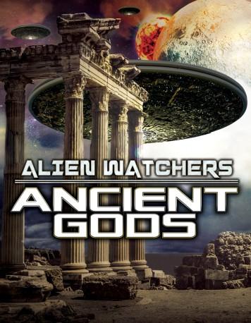 Alien Watchers: Ancient Gods
