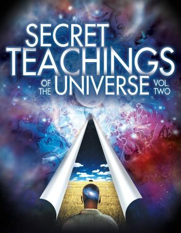Secret Teachings of the Universe, Volume 2